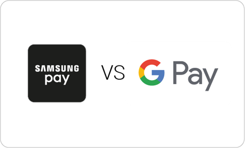 Samsung pay vs Google pay